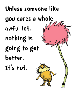 The Lorax remains unimpressed with greed.